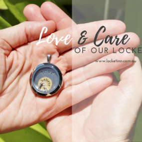 Love & Care of your Locket